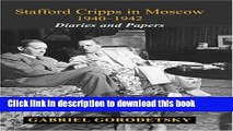 Read Stafford Cripps in Moscow 1940-1942: Diaries and Papers (Cummings Center (Hardcover))  Ebook