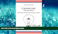 Pdf Online Casper Sim for the Mind: 24 High-Yield Word-Based Scenarios + Answers (Advisor Prep)