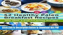[Read] 52 Healthy Paleo Breakfast Ideas: Dairy, Gluten, and Grain Free Morning Meal Ideas Free Books
