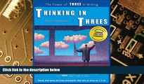 Must Have PDF  Thinking in Threes: The Power of Three in Writing  Free Full Read Best Seller