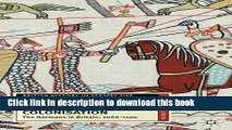 Read Conquest and Colonisation: The Normans in Britain, 1066-1100 (British History in