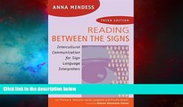 Must Have  Reading Between the Signs: Intercultural Communication for Sign Language Interpreters