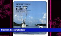 different   Cruising Guides: Cruising Guide to Western Florida: Seventh Edition (Cruising Guide