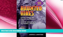 behold  Haunted Hikes: Spine-Tingling Tales and Trails from North America s National Parks