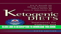 [Read] Ketogenic Diets: Treatments for Epilepsy and Other Disorders Free Books