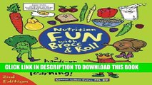 [Read] Nutrition Fun with Brocc   Roll, 2nd edition: A hands-on activity guide filled with