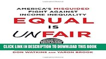 [PDF] Equal Is Unfair: America s Misguided Fight Against Income Inequality Full Online