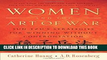 [PDF] Women and the Art of War: Sun Tzu s Strategies for Winning Without Confrontation Popular