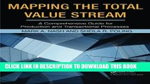 [Read PDF] Mapping the Total Value Stream: A Comprehensive Guide for Production and Transactional