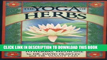 [PDF] The Yoga of Herbs: An Ayurvedic Guide to Herbal Medicine Popular Colection