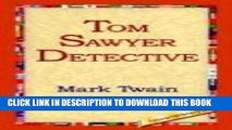 [PDF] Tom Sawyer, Detective Full Collection