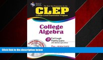 Enjoyed Read CLEP College Algebra with CD (REA) - The Best Test Prep for the CLEP Exam (Test Preps)