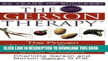 [PDF] The Gerson Therapy: The Proven Nutritional Program for Cancer and Other Illnesses Popular