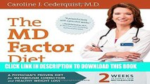 [Read] The MD Factor Diet: A Physician's Proven Diet for Metabolism Correction and Healthy