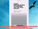 [PDF] Market Response Models: Econometric and Time Series Analysis (International Series in