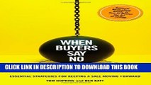 [PDF] When Buyers Say No: Essential Strategies for Keeping a Sale Moving Forward Full Online