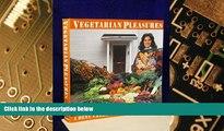 Big Deals  Vegetarian Pleasures: A Menu Cookbook  Best Seller Books Best Seller