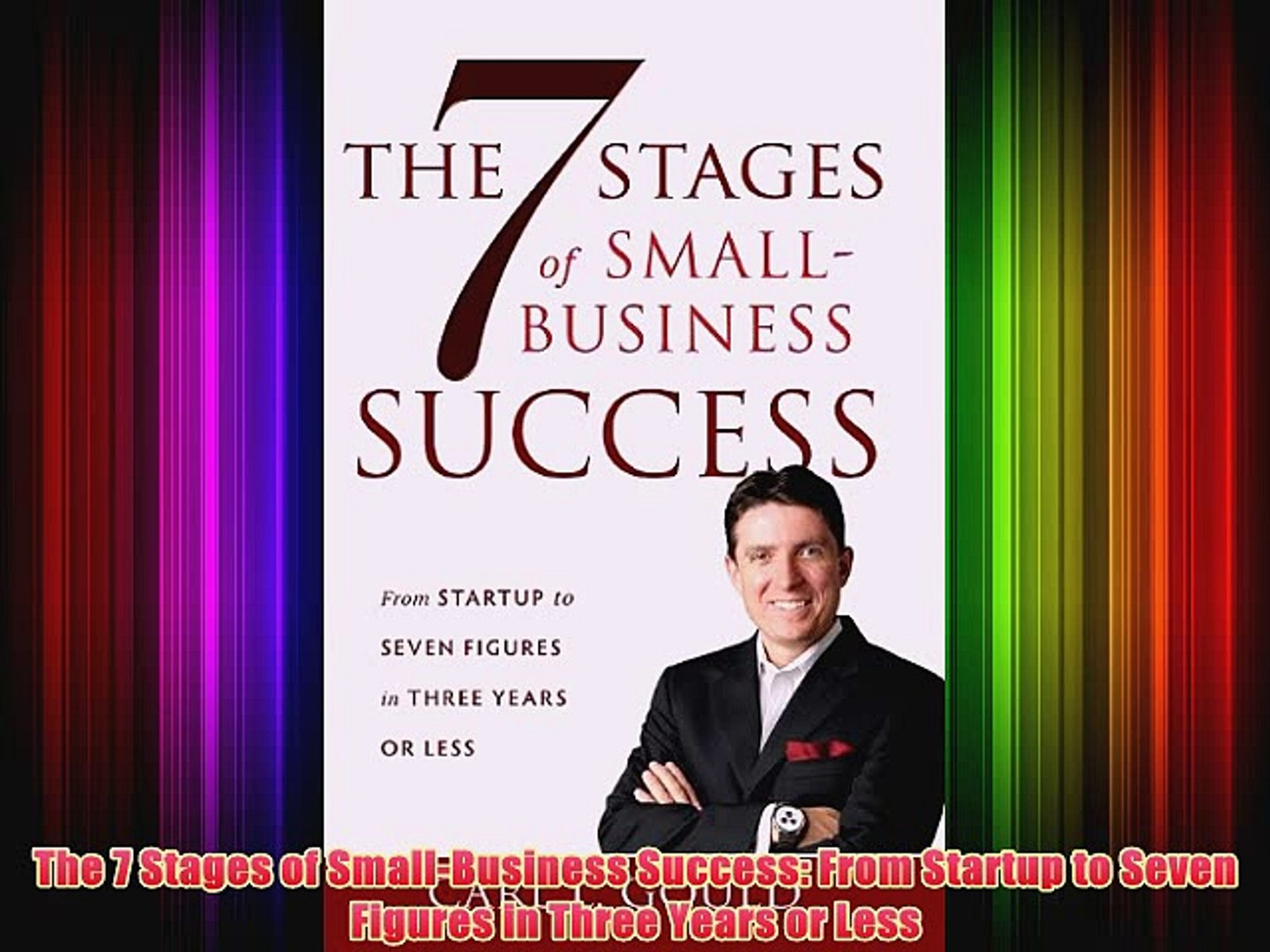 [PDF] The 7 Stages of Small-Business Success: From Startup to Seven Figures  in Three Years