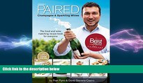 complete  PAIRED - Champagne   Sparkling Wines. The food and wine matching recipe book for everyone.