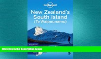 behold  Lonely Planet New Zealand s South Island (Travel Guide)