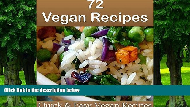 Big Deals  Vegan: 72 Simple and Delicious Vegan Recipes (vegan, vegan recipes, vegan cookbook,