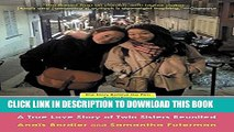 [Read PDF] Separated @ Birth: A True Love Story of Twin Sisters Reunited Download Free