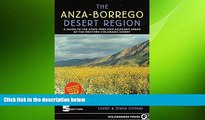 complete  Anza-Borrego Desert Region: A Guide to State Park and Adjacent Areas of the Western