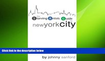 FREE PDF  Starving Artist s Guide to New York City  BOOK ONLINE