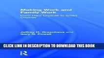 New Book Making Work and Family Work: From hard choices to smart choices