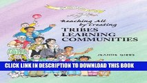 New Book Reaching All by Creating Tribes Learning Communities