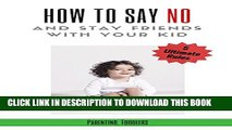 New Book Parenting: Toddlers, Parenting Guide: 5 Ultimate Rules How to Say NO and Stay Friends