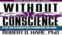 New Book Without Conscience: The Disturbing World of the Psychopaths Among Us