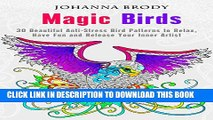 Collection Book Magic Birds: 30 Beautiful Anti-Stress Bird Patterns to Relax, Have Fun and Release