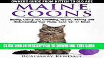 [PDF] Maine Coon Cats - The Owners Guide from Kitten to Old Age - Buying, Caring for, Grooming,