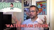 "Discovering Steven Universe #33 - ""Watermelon Steven"" (FULL Reaction/Review)"