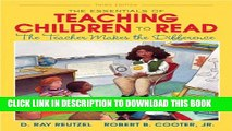 [PDF] The Essentials of Teaching Children to Read: The Teacher Makes the Difference (3rd Edition)
