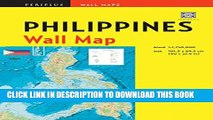 [Read PDF] Philippines Wall Map Second Edition: Scale: 1:1,750,000; Unfolds to 40 x 27.5 inches