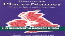 [Read PDF] Discovering Place-Names: A Pocket Guide to about 1500 Place-names in England, Ireland,