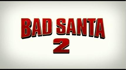 Bad Santa 2 - Red Band Teaser Trailer
