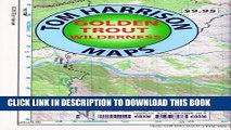 [Read PDF] Golden Trout Wilderness Trail Map: Shaded-Relief Topo Map (Tom Harrison Maps) Download
