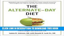 Collection Book The Alternate-Day Diet Revised: The Original Up-Day, Down-Day Eating Plan to Turn