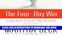 New Book The Four-Day Win: End Your Diet War and Achieve Thinner Peace