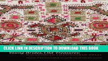 [PDF] Young Brides, Old Treasures: Macedonian Embroidered Dress Popular Online