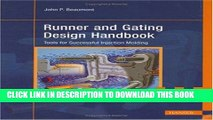 [PDF] Runner and Gating Design Handbook: Tools for Successful Injection Molding Full Collection