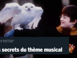 Les secrets du thème musical de «Harry Potter»