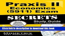 PDF Praxis II Economics (5911) Exam Secrets Study Guide: Praxis II Test Review for the Praxis II: