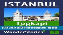 [PDF] Topkapi Palace in Istanbul - a travel guide and tour as with the best local guide (Istanbul