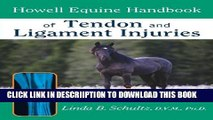 [PDF] Howell Equine Handbook of Tendon and Ligament Injuries (Howell Equestrian Library