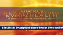 [Get] Integrating Health Promotion and Mental Health: An Introduction to Policies, Principles, and