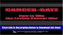[Best] Cancer-gate: How to Win the Losing Cancer War (Policy, Politics, Health and Medicine